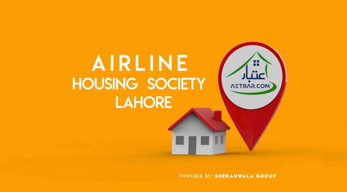 Airline Housing Society Lahore